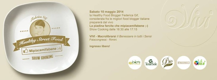 Healthy Street Food: lo showcooking Mipiacemifabene con BioAppetì!